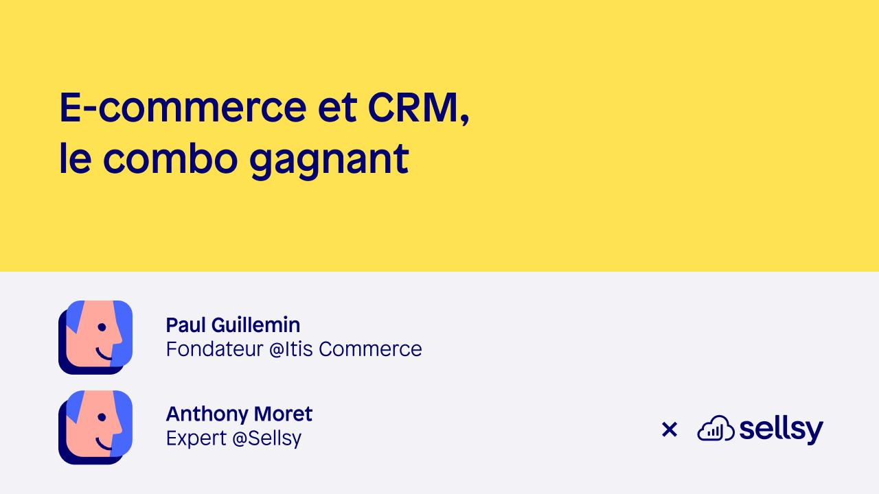 E-commerce et CRM, le combo gagnant