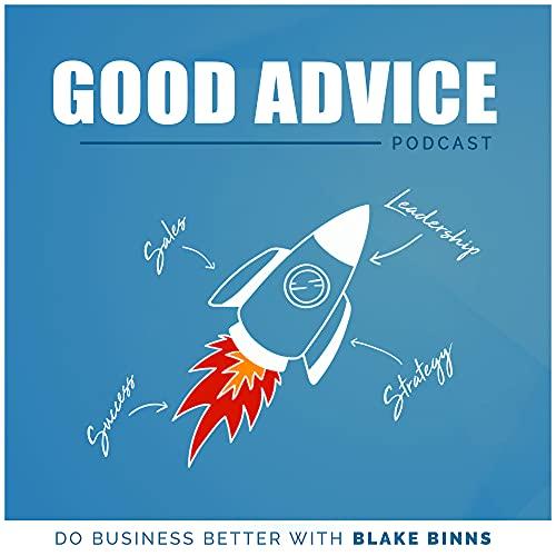 CEO Matt Spettel on the Good Advice Podcast