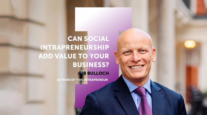 Can Social Intrapreneurship Add Value to your Business? — Intrapreneur Stories #7