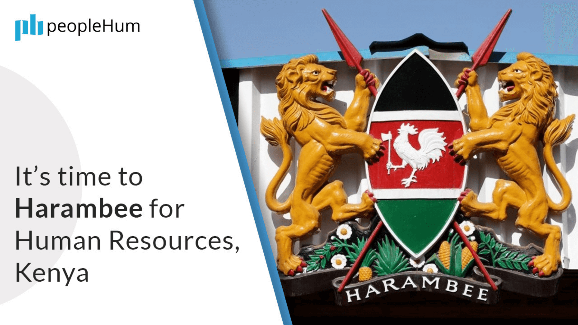 It's time to Harambee for Human Resources, Kenya   peopleHum