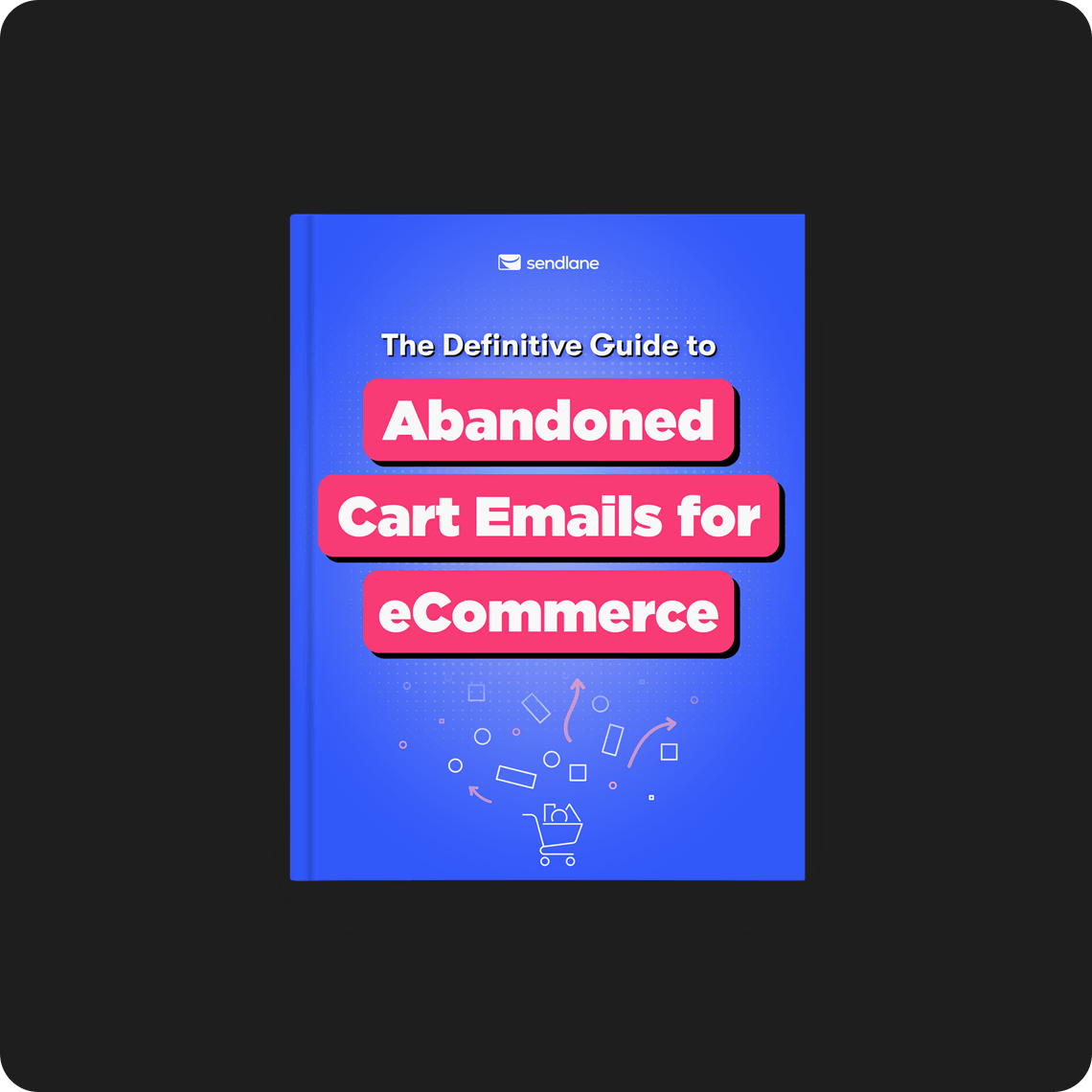 The Definitive Guide to Abandoned Cart Funnels for eCommerce
