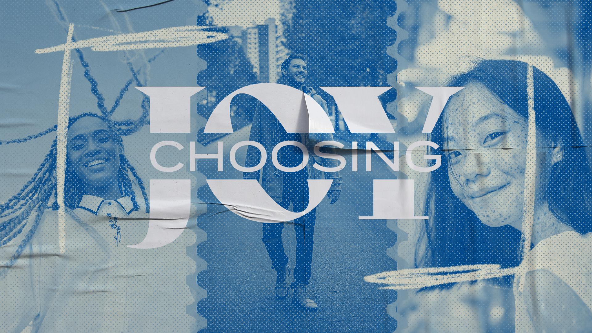 Choosing Joy Sermon Series