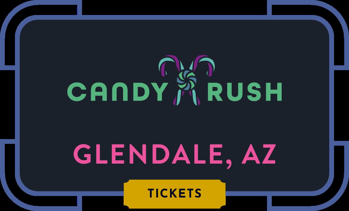 Candy Rush - Glendale