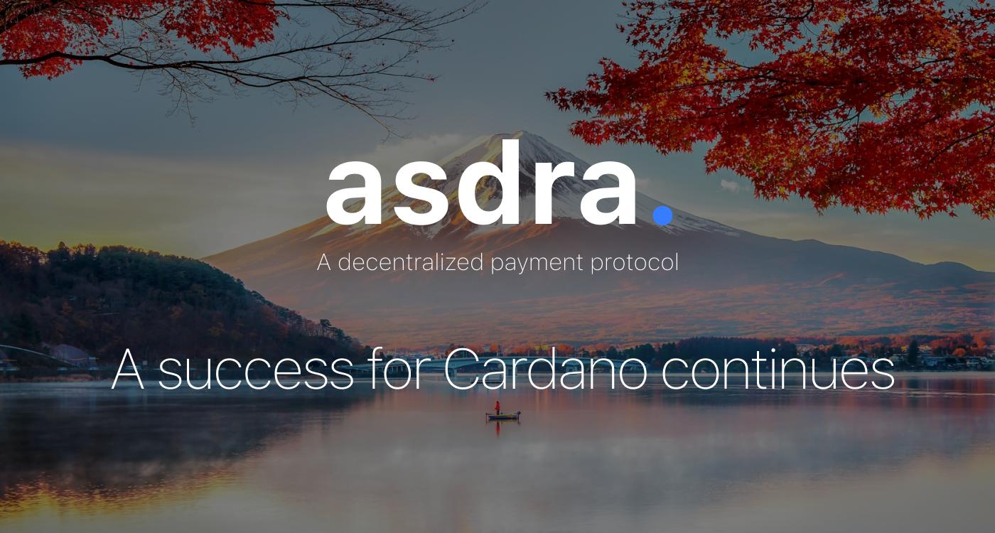 A success for Cardano (ADA) continues.