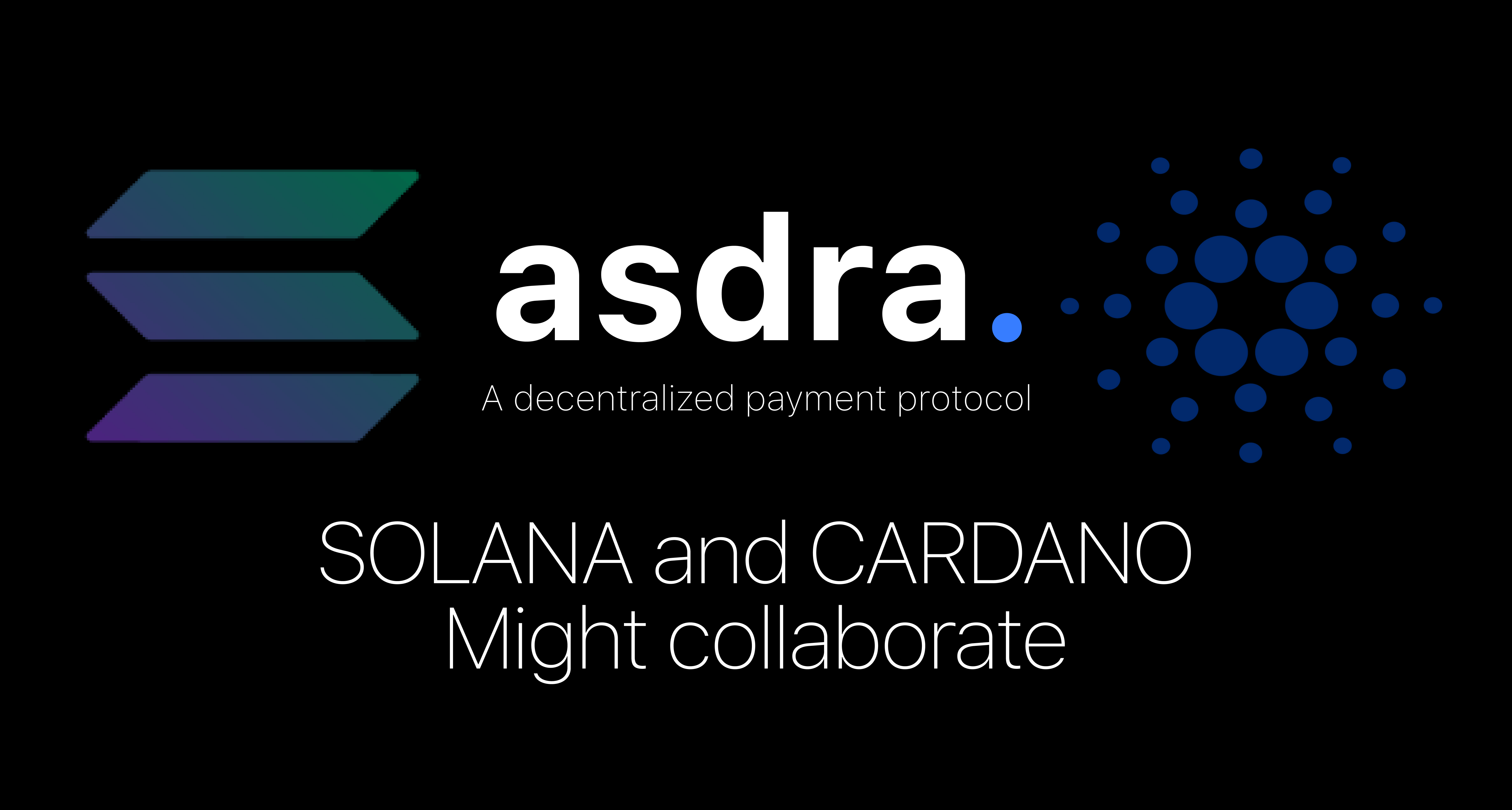 Cardano (ADA) and Solana (SOL) might collaborate