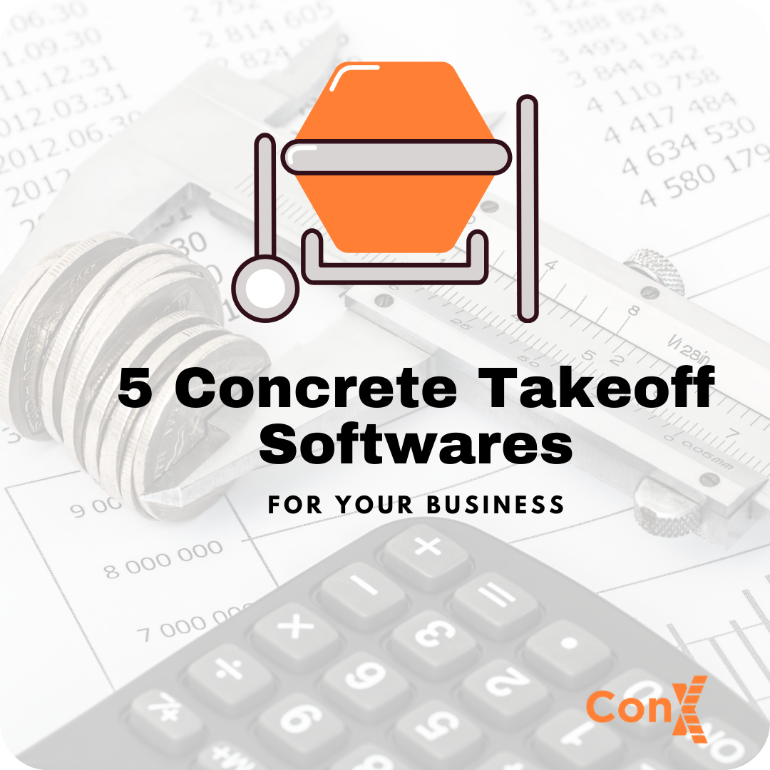 5 of the Best Concrete Takeoff Softwares