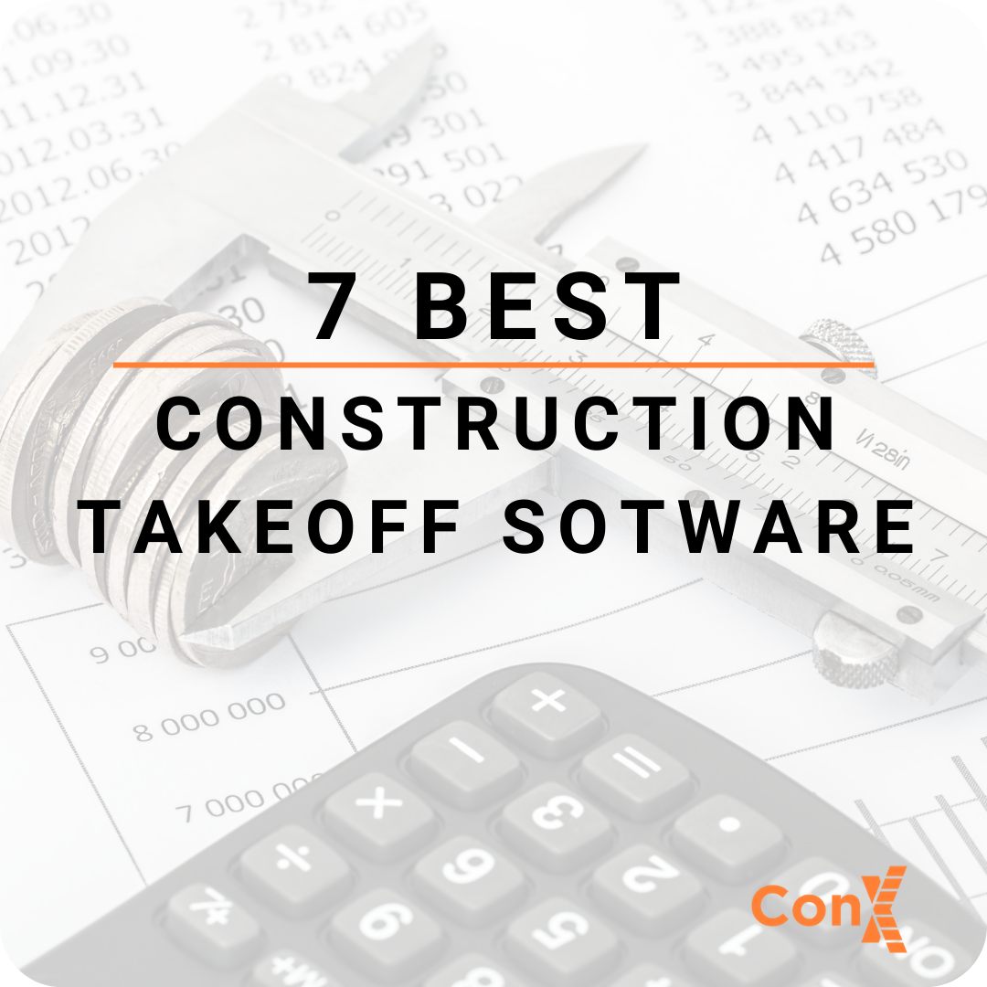 7 Best Construction Takeoff Software