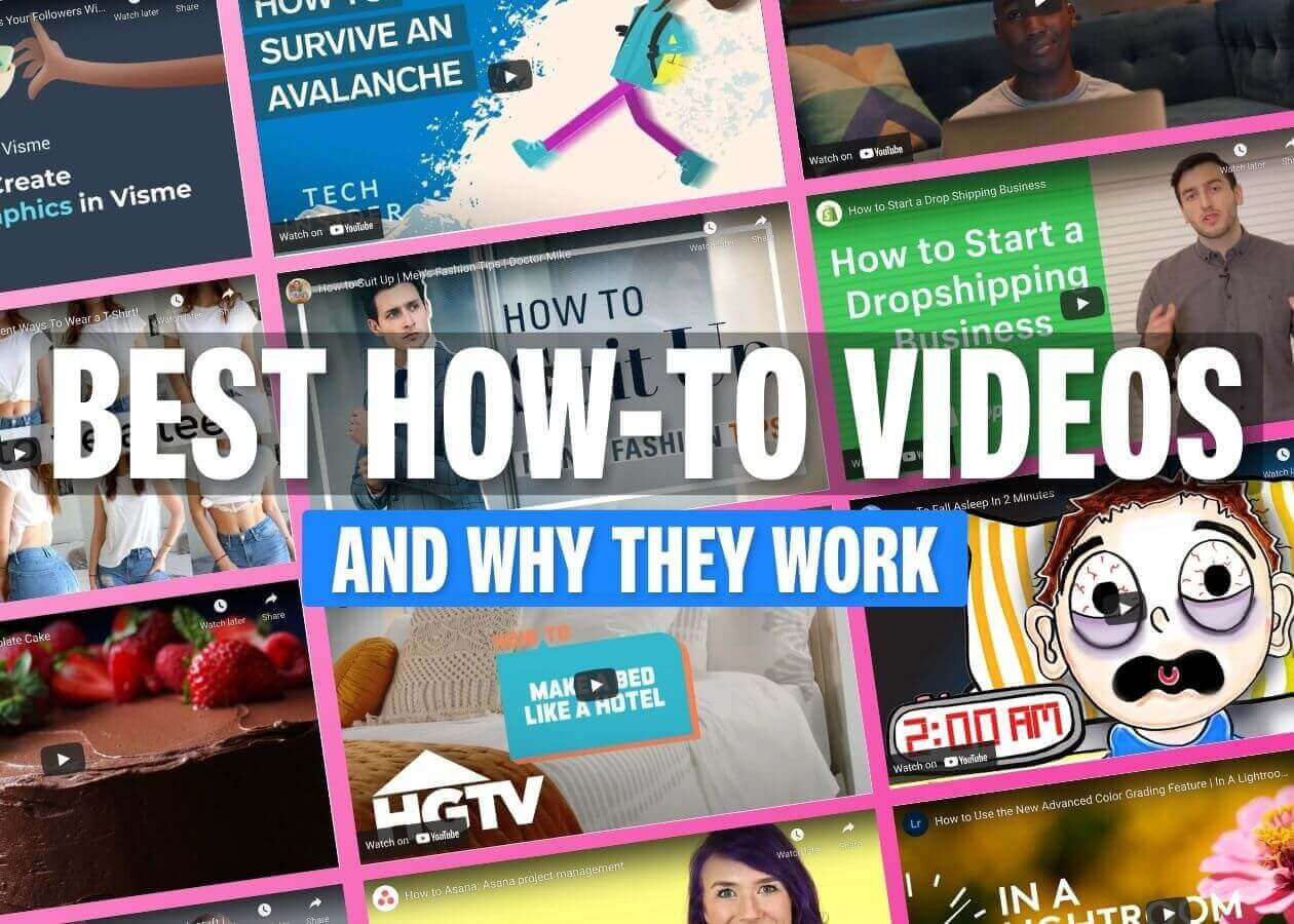 13 Effective How-To Videos (and Why They Work)
