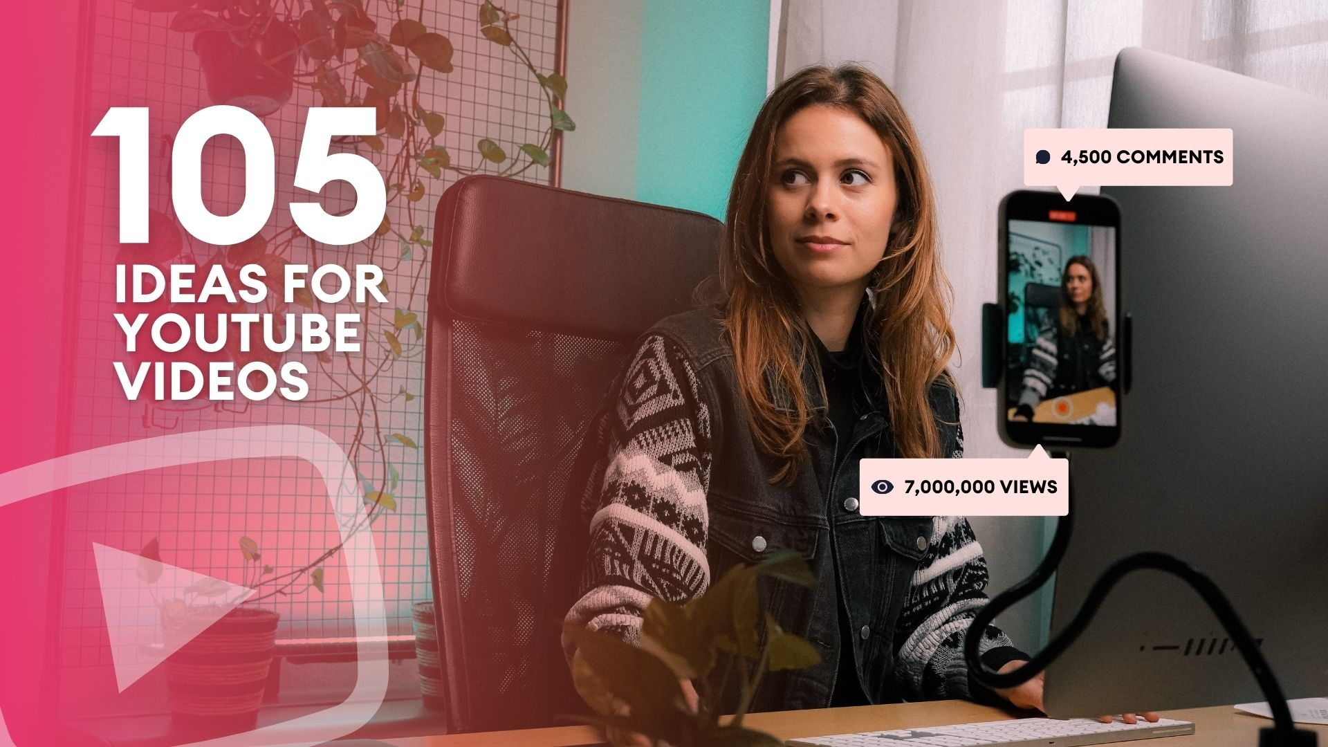 105 YouTube Video Ideas Every Content Creator Needs to Try