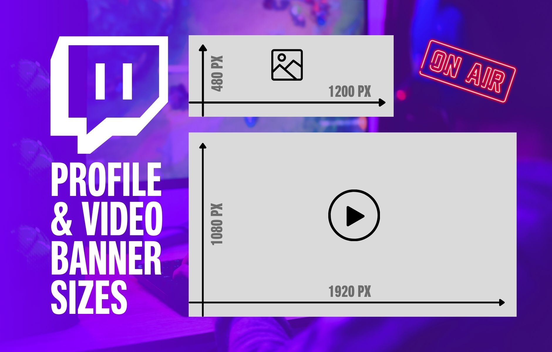Twitch Banner Size: 2021 Video & Profile Banner Best Practices (Guide)